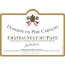 DOMAINE DU PÈRE CABOCHE: Chateauneuf du Pape rouge...